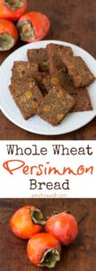 Whole Wheat Persimmon Bread Recipe   pinchmysalt.com