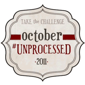 October Unprocessed: Take the Challenge
