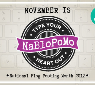 Welome to NaBloPoMo 2012